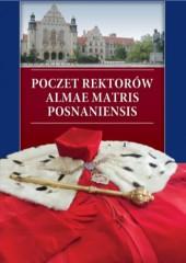 Poczet rektorów Almae Matris Posnaniensis