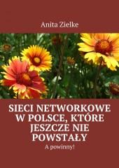 Sieci Networkowe wPolsce, które jeszczenie powstały