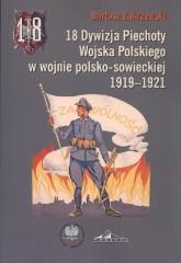 18 Dywizja Piechoty Wojska Polskiego w wojnie polsko-sowieckiej 1919-1921