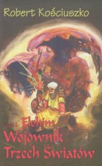 Wojownik Trzech Światów część 1 Elohim