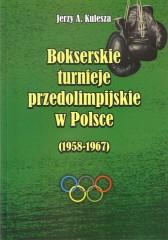 Bokserskie turnieje przedolimpijskie w Polsce (1958-1967)