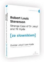 Doktor Jekyll i Pan Hyde wersja angielska z podręcznym słownikiem