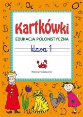 Kartkówki. Edukacja polonistyczna. Klasa 1
