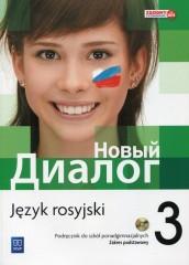 Nowyj Dialog 3 Język rosyjski Podręcznik + 2CD Zakres podstawowy