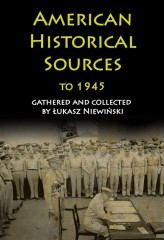 American Historical Sources to 1945