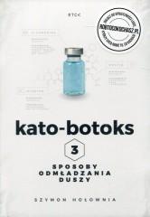 Kato-botoks 3 sposoby odmładzania duszy