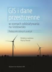 GIS i dane przestrzenne w ocenach oddziaływania na środowisko Podręcznik dobrych praktyk