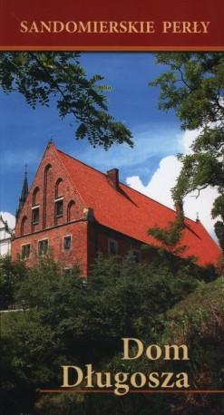 Sandomierskie perły Dom Długosza