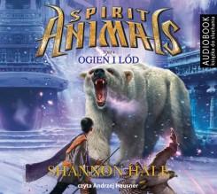 Spirit Animals Tom 4 Ogień i lód