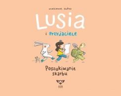 Lusia i przyjaciele Poszukiwanie skarbu