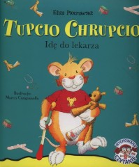 Tupcio Chrupcio Idę do lekarza