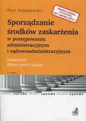 Sporządzanie środków zaskarżenia w postępowaniu administracyjnym i sądowoadministracyjnym