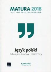 Matura 2018 Język polski Testy i arkusze z odpowiedziami Zakres podstawowy i rozszerzony