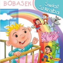 Świat szkraba Bobasek