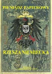 Pieniądz papierowy Rzesza Niemiecka 1874-1948