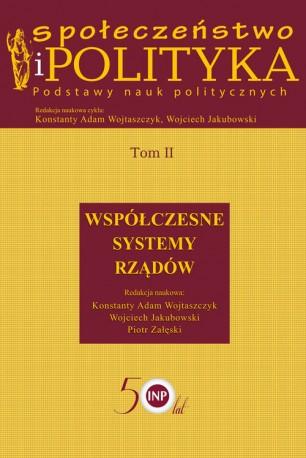 Społeczeństwo i polityka Podstawy nauk politycznych Tom 2