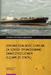Odpowiedzialność cywilna za szkody spowodowane zanieczyszczeniem olejami ze statku