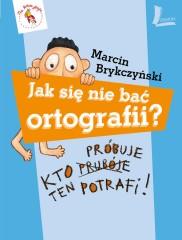 Jak się nie bać ortografii?