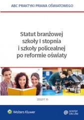 Statut branżowej szkoły I stopnia i szkoły policealnej po reformie oświaty