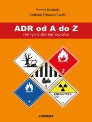 ADR od A do Z nie tylko dla kierowców