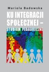 Ku integracji społecznej studium pedagogiczne