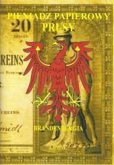 Pieniądz papierowy Prusy Część 3 Brandenburgia