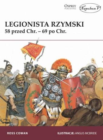 Legionista rzymski 58 przed Chr. - 69 po Chr.