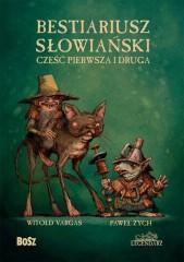 Bestiariusz słowiański Część pierwsza i druga