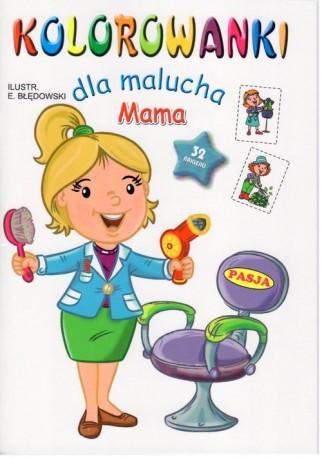 Kolorowanki dla malucha Mama