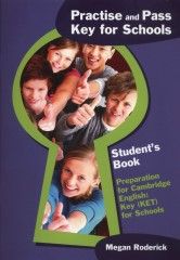 Practise and pass Key for Schools Student's Book