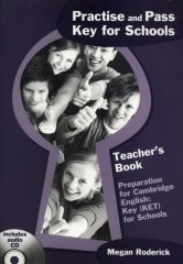Practise and Key for Schools Teacher's Book +  CD