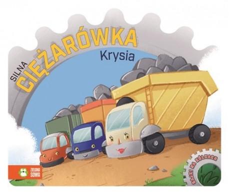 Bajki na kółkach Silna ciężarówka Krysia