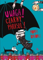 Uwaga Czarny Parasol!