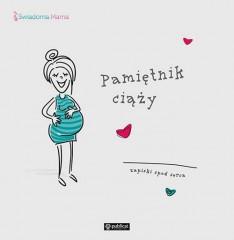 Pamiętnik ciąży Zapiski spod serca