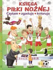 Księga piłki nożnej Czytam, zgaduję, koloruję
