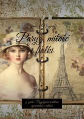 Paryż, miłość ifiołki