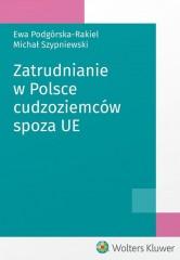 Zatrudnianie w Polsce cudzoziemców spoza UE