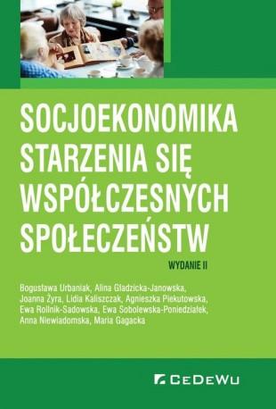 Socjoekonomika starzenia się współczesnych społeczeństw (wyd. II)