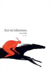 Stać się Indianinem