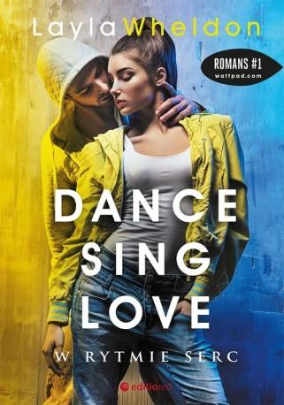Dance sing love W rytmie serc