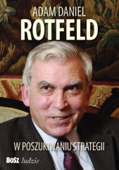 Adam Daniel Rotfeld  W poszukiwaniu strategii