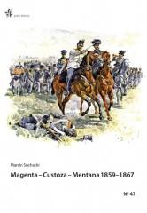 Magenta Custoza Mentana 1859-1867