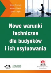 Nowe warunki techniczne dla budynków i ich usytuowania (z suplementem elektronicznym)