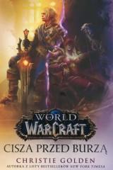 World of Warcraft Cisza przed burzą