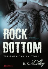 Rock Bottom Tristan i Danika. Tom 2