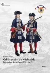 Od Eisenbirn do Höchstädt Kampania w Górnej Austrii 1703 roku (1)