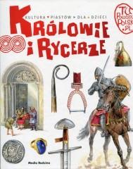Tu powstała Polska Królowie i rycerze
