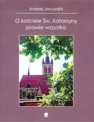 O kościele Św. Katarzyny prawie wszystko