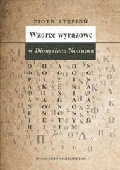 Wzorce wyrazowe w Dionysiaca Nonnosa