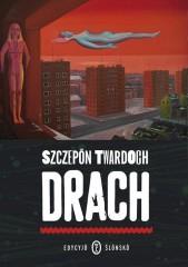 Drach. Edycyjŏ ślōnskŏ